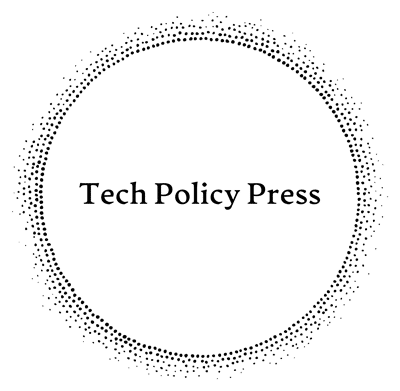 Tech Policy Press